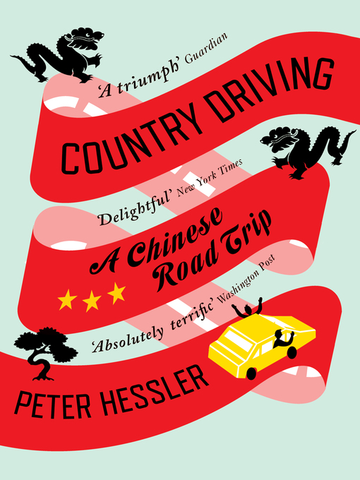 Country Driving (eBook): A Chinese Road Trip